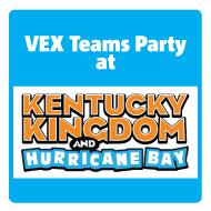 Kentucky Kingdom VEX Teams Party